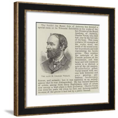 The Late M Charles Verlat--Framed Giclee Print