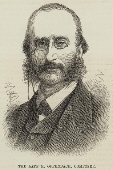 The Late M Offenbach, Composer--Giclee Print