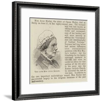 The Late Miss Anne Mozley--Framed Giclee Print