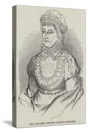 The Late Miss Caroline Lucretia Herschel