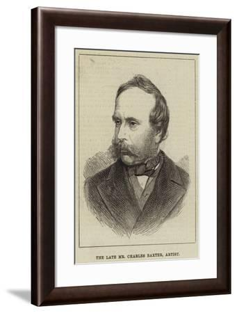 The Late Mr Charles Baxter, Artist--Framed Giclee Print