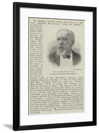 The Late Mr F N Crouch, Composer of Kathleen Mavourneen--Framed Giclee Print