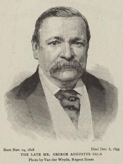 The Late Mr George Augustus Sala--Giclee Print