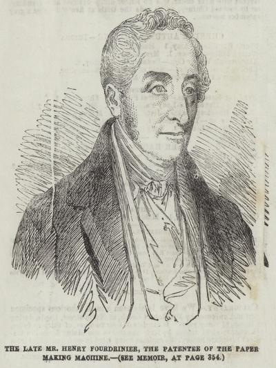 The Late Mr Henry Fourdrinier, the Patentee of the Paper Making Machine--Giclee Print