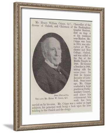 The Late Mr Henry W Cripps--Framed Giclee Print