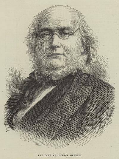 The Late Mr Horace Greeley--Giclee Print