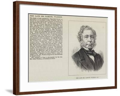 The Late Mr Samuel Warren--Framed Giclee Print