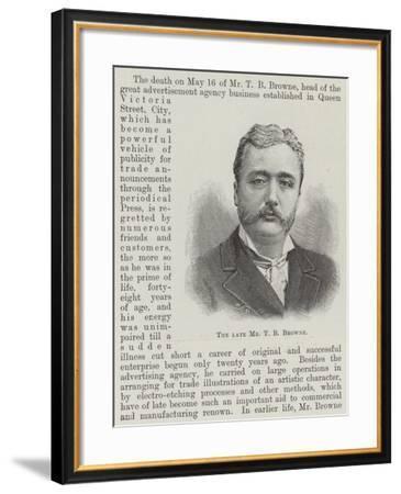 The Late Mr T B Browne--Framed Giclee Print