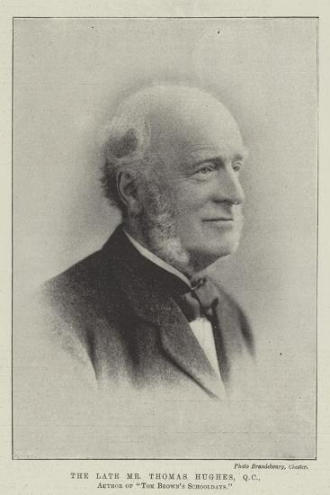 The Late Mr Thomas Hughes, Qc, Author of Tom Brown's Schooldays--Giclee Print