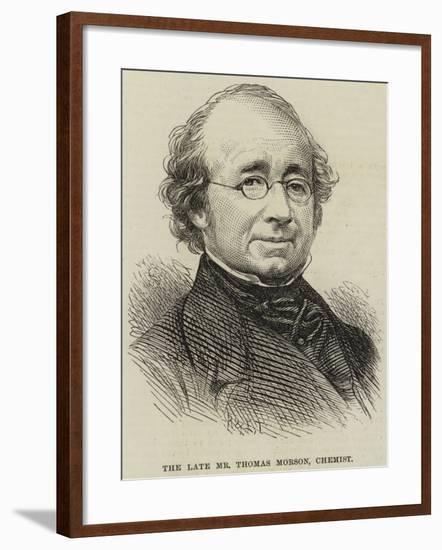 The Late Mr Thomas Morson, Chemist--Framed Giclee Print