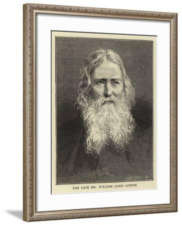 The Late Mr William James Linton--Framed Giclee Print