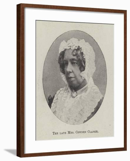 The Late Mrs Cowden Clarke--Framed Giclee Print