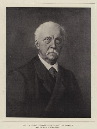 The Late Professor Hermann Ludwig Ferdinand Von Helmholtz--Giclee Print