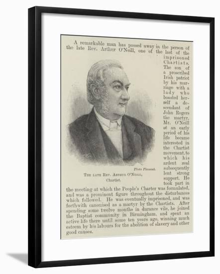 The Late Reverend Arthur O'Neill, Chartist--Framed Giclee Print