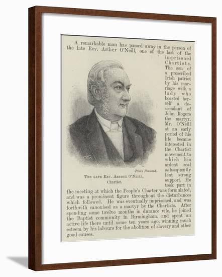 The Late Reverend Arthur O'Neill, Chartist--Framed Giclee Print