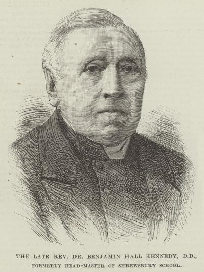 The Late Reverend Dr Benjamin Hall Kennedy, Dd, Formerly Head-Master of Shrewsbury School--Giclee Print
