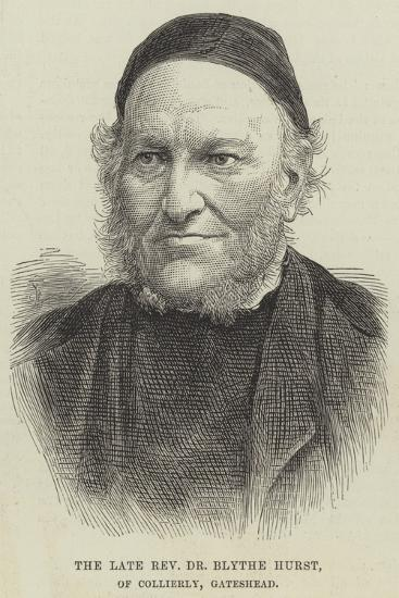 The Late Reverend Dr Blythe Hurst, of Collierly, Gateshead--Giclee Print
