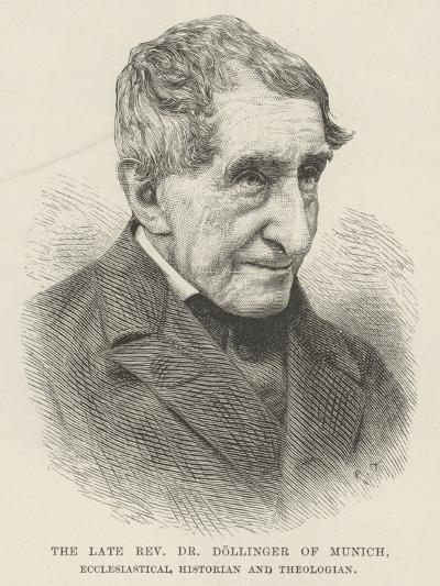 The Late Reverend Dr Dollinger of Munich, Ecclesiastical Historian and Theologian--Giclee Print