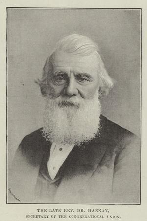 https://imgc.artprintimages.com/img/print/the-late-reverend-dr-hannay-secretary-of-the-congregational-union_u-l-pv92bn0.jpg?p=0