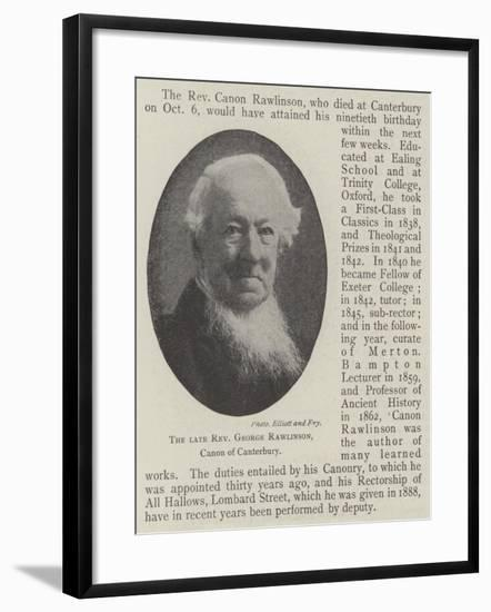 The Late Reverend George Rawlinson, Canon of Canterbury--Framed Giclee Print