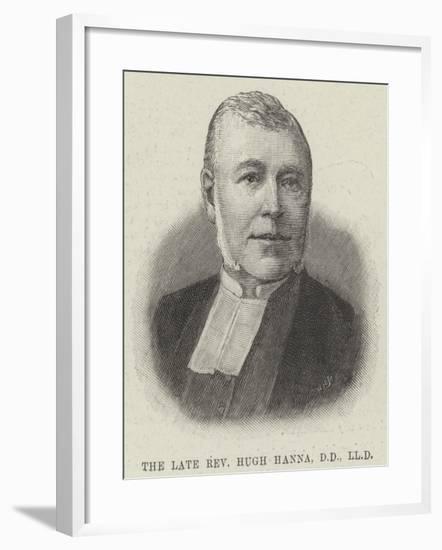 The Late Reverend Hugh Hanna--Framed Giclee Print