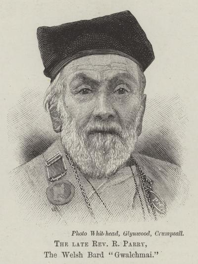 The Late Reverend R Parry, the Welsh Bard Gwalchmai--Giclee Print
