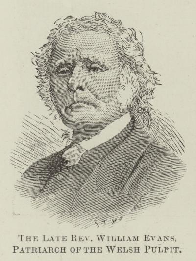 The Late Reverend William Evans, Patriarch of the Welsh Pulpit--Giclee Print