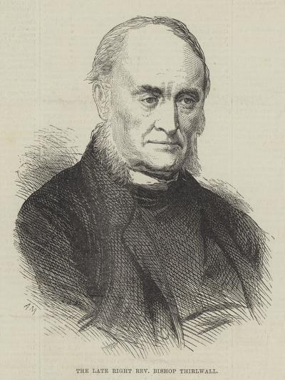 The Late Right Reverend Bishop Thirlwall--Giclee Print