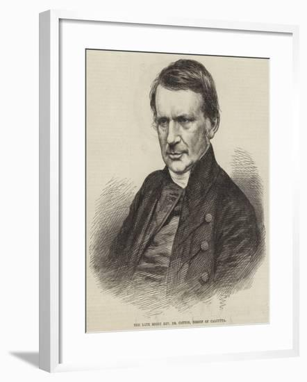 The Late Right Reverend Dr Cotton, Bishop of Calcutta--Framed Giclee Print