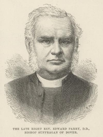 The Late Right Reverend Edward Parry, Dd, Bishop Suffragan of Dover--Giclee Print