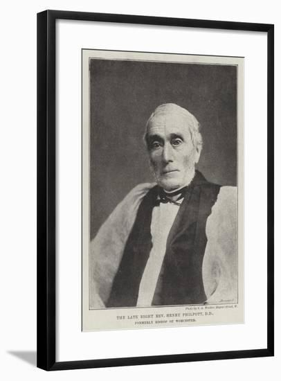 The Late Right Reverend Henry Philpott, Dd, Formerly Bishop of Worcester--Framed Giclee Print