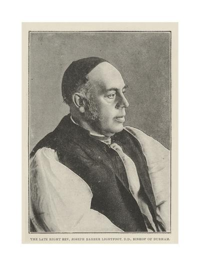 The Late Right Reverend Joseph Barber Lightfoot, Dd, Bishop of Durham--Giclee Print