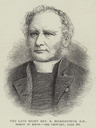 The Late Right Reverend R Bickersteth, Dd, Bishop of Ripon--Giclee Print