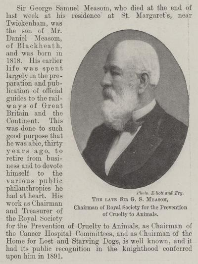 The Late Sir G S Measom, Chairman of Royal Society for the Prevention of Cruelty to Animals--Giclee Print