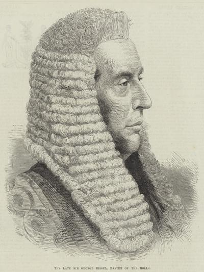 The Late Sir George Jessel, Master of the Rolls--Giclee Print