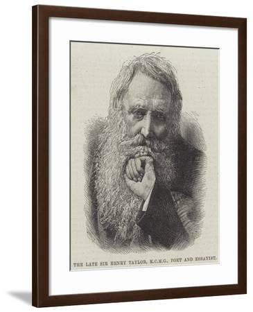 The Late Sir Henry Taylor, Poet and Essayist--Framed Giclee Print