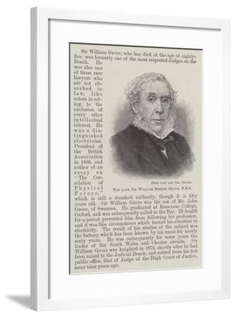 The Late Sir William Robert Grove--Framed Giclee Print