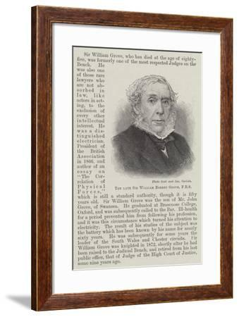 The Late Sir William Robert Grove--Framed Giclee Print