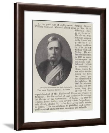 The Late Surgeon-General Maclean--Framed Giclee Print