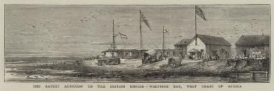 The Latest Addition to the British Empire, Walvisch Bay, West Coast of Africa--Giclee Print