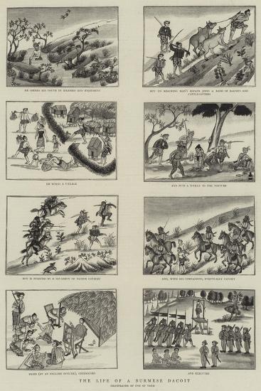 The Life of a Burmese Dacoit--Giclee Print