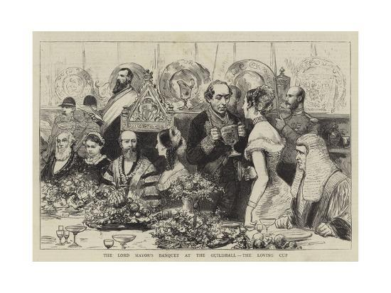 The Lord Mayor's Banquet at the Guildhall, the Loving Cup--Giclee Print