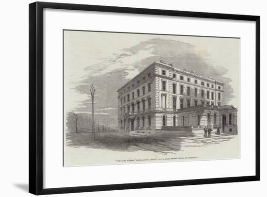 The Lord Warden Hotel, Dover, Opened with a Grand Public Dinner, on Wednesday--Framed Giclee Print