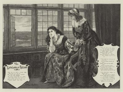 The Lowlands of Holland-Arthur Hopkins-Giclee Print