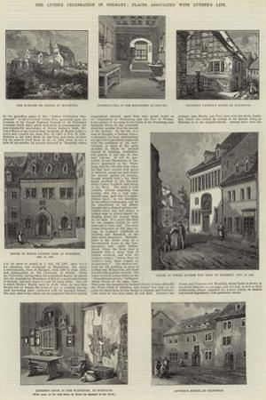 The Luther Celebration in Germany, Places Associated with Luther's Life