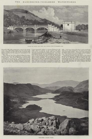 The Manchester-Thirlmere Waterworks--Giclee Print