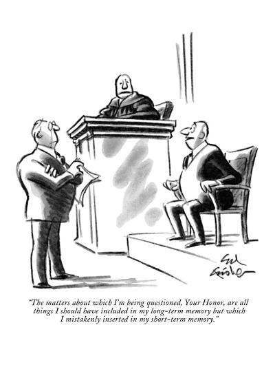 """""""The matters about which I'm being questioned, Your Honor, are all things ?"""" - New Yorker Cartoon-Ed Fisher-Premium Giclee Print"""