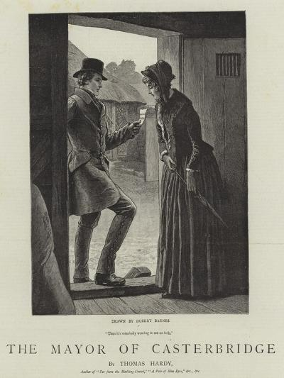 The Mayor of Casterbridge-Robert Barnes-Giclee Print