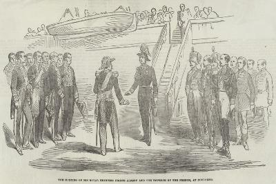 The Meeting of His Royal Highness Prince Albert and the Emperor of the French, at Boulogne--Giclee Print