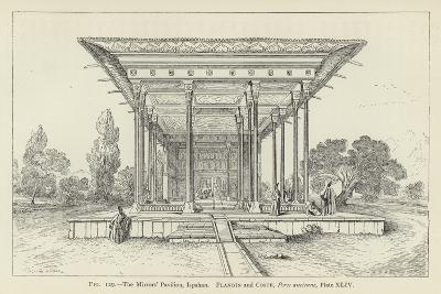 The Mirrors' Pavilion, Ispahan--Giclee Print
